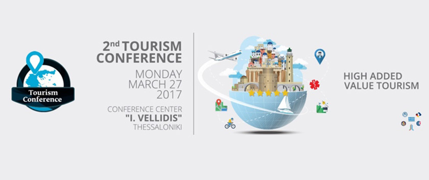 2nd Tourism Conference in Thessaloniki «High Added Value Tourism»